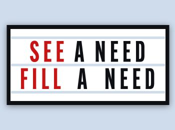 See a Need Fill a Need - Blog Feature - PS Ex